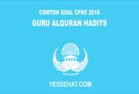 Contoh Soal CPNS Guru Alquran Hadits 2018