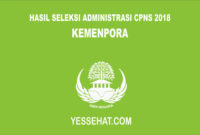 Hasil Seleksi Administrasi CPNS Kemenpora 2018