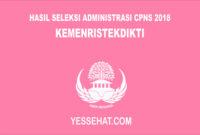 Hasil Seleksi Administrasi CPNS Kemenristekdikti 2018