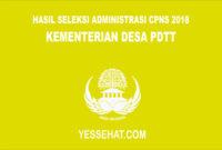 Hasil Seleksi Administrasi CPNS Kementerian Desa PDTT 2018