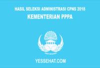 Hasil Seleksi Administrasi CPNS Kementerian PPPA 2018