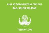 Pengumuman Hasil Seleksi Administrasi CPNS Solok Selatan 2018