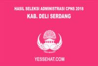 Pengumuman Hasil Seleksi Administrasi CPNS Deli Serdang 2018