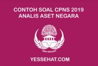 Contoh Soal CPNS Analis Aset Negara dan Jawabannya 2019