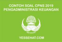 Contoh Soal CPNS Pengadministrasi Keuangan dan Jawabannya 2019