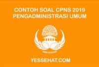 Contoh Soal CPNS Pengadministrasi Umum dan Jawabannya 2019