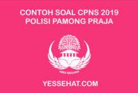 Contoh Soal CPNS Polisi Pamong Praja (POL PP) dan Jawabannya 2019