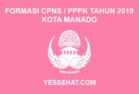 Formasi CPNS / PPPK / P3K Kota Manado 2019